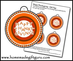 Enjoy exclusive free printable gift tags and Thanksgiving printables at www.homemadegiftguru.com!