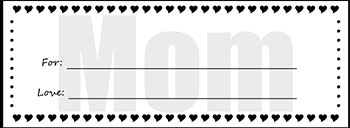 Go to printable gift certificates for Mom...