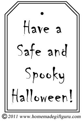 Free printable Halloween gift tag: Have a Safe and Spooky Halloween. Makes a great addition to Halloween gifts from teachers and students.